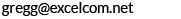 email-_0003_gregg@excelcom.net.jpg
